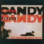 Jesus and Mary Chain – Psychocandy