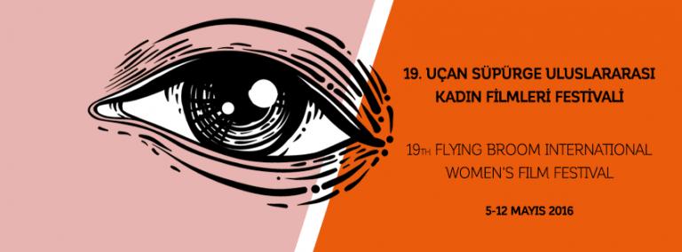 19. Uçan Süpürge Uluslararası Kadın Filmleri Festivali Başladı!
